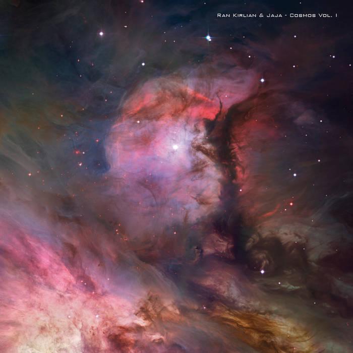 Cosmos Ran Kirlian & Jaja